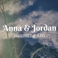 Running On Anna & Jordan