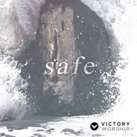 Safe (feat. Isa Fabregas) Victory Worship MP3
