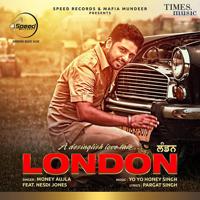 London (feat. Nesdi Jones) Money Aujla MP3