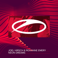 Neon Dreams Joel Hirsch & Roxanne Emery