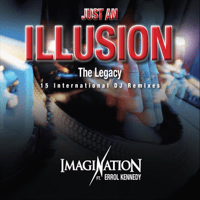 Just an Illusion (Spin Sista Dnce Remix) [feat. Errol Kennedy] Imagination MP3