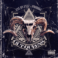 Out Queens (feat. Prodigy) Eye on Eyez MP3