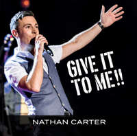 Give It To Me Nathan Carter