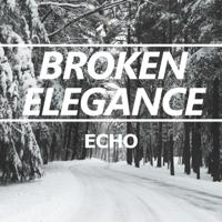 Echo Broken Elegance MP3