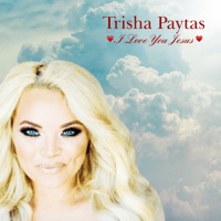 I Love You Jesus Trisha Paytas