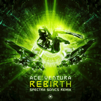 Rebirth (Spectra Sonics Remix) Ace Ventura MP3
