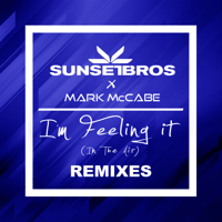 I'm Feeling It (In the Air) [Code Black Remix) (new ISRC)] Sunset Bros & Mark McCabe MP3