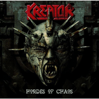Hordes of Chaos (A Necrologue for the Elite) Kreator