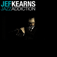 Jazz Addiction Jef Kearns