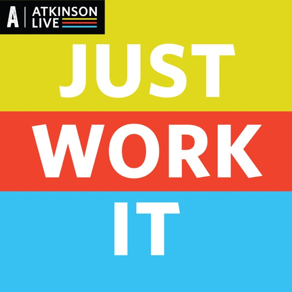 Just Work It