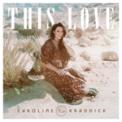 Free Download Caroline Kraddick This Love Mp3
