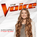 Free Download Alexa Cappelli It Hurt So Bad (The Voice Performance) Mp3