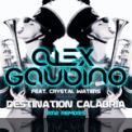 Free Download Alex Gaudino Destination Calabria (feat. Crystal Waters) [Josh Feedblack Remix] Mp3
