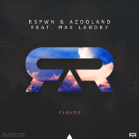 Clouds (Extended Mix) RSPWN, Azooland & Max Landry MP3