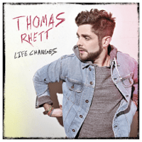 Life Changes Thomas Rhett