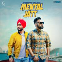 Mental Jatt (feat. Deepa Baler) Amarr Nagra MP3