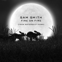 Fire on Fire Sam Smith