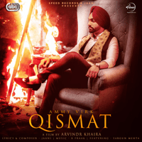 Qismat (with B. Praak) Ammy Virk MP3