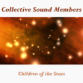 Free Download Collective Sound Members Children of the Stars Mp3