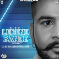 Legend Bande (with Kahfir) Love Brar