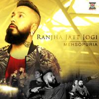 Ranjha Jatt Jogi Mehsopuria