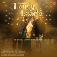 Laung Laachi (Title Track) Mannat Noor MP3