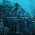 Free Download Seven Lions & Jason Ross Ocean (feat. Jonathan Mendelsohn) Mp3