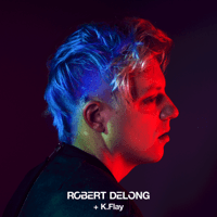 Favorite Color Is Blue (feat. K.Flay) Robert DeLong