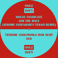 Jam the Mace (Jerome Sydenham's Tekno Rendition) House Syndicate MP3
