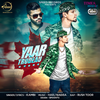 Yaar Trudeau (with Harj Nagra) KAMBI MP3