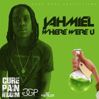 Where Were U Jahmiel MP3