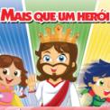 Free Download Cantinho da Criança Meu Herói Mp3
