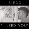 Free Download Siedd I Need You Mp3