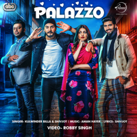 Palazzo (with Aman Hayer) Kulwinder Billa & Shivjot MP3