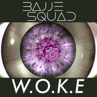 W.O.K.E Bajje Squad MP3
