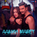 Free Download Neha Kakkar, Mika Singh, Kumar Sanu & Tanishk Bagchi Aankh Marey (From