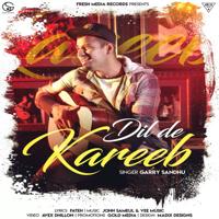 Dil De Kareeb Garry Sandhu MP3