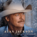 Free Download Alan Jackson Let It Be Christmas Mp3