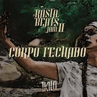 Corpo Fechado (feat. Piruka, Pablo Martins, Morgado, CT & Beleza) 1Kilo MP3