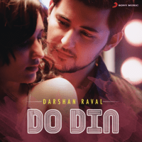 Do Din Darshan Raval MP3