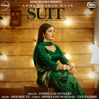 Suit (with Desi Routz) Anmol Gagan Maan MP3