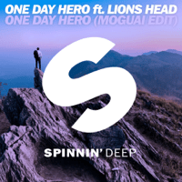 One Day Hero (feat. Lions Head) [MOGUAI Short Edit] One Day Hero MP3