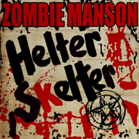 Helter Skelter (feat. Marilyn Manson) Rob Zombie MP3
