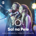 Free Download Luis Lobianco & Thalita Carauta Sal Na Pele Mp3
