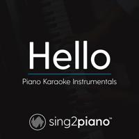 Hello (Originally Performed by Adele) [Piano Karaoke Version] Sing2Piano