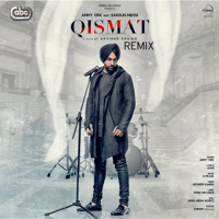 Qismat Remix Ammy Virk & B. Praak MP3