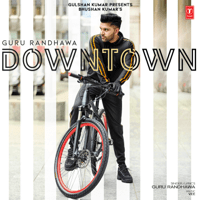 Downtown Guru Randhawa & Vee MP3