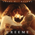 Free Download Karol G & Maluma Créeme Mp3