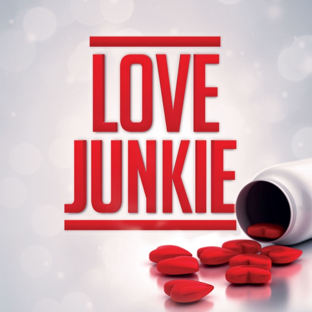 Love Junkie Help for the Relationship Obsessed, Love Addicted