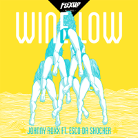 Wine Low (feat. Esco Da Shocker) Johnny Roxx